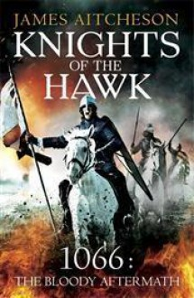 Knights of the Hawk - James Aitcheson
