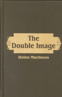 Double Image - Helen MacInnes