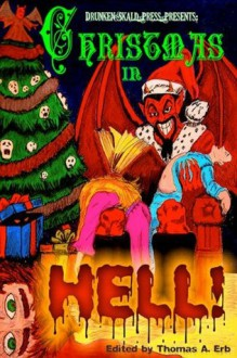 Christmas in Hell - Thomas A. Erb