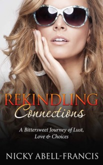 Rekindling Connections - Nicky Abell-Francis