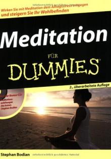 Meditation für Dummies - Stephan Bodian