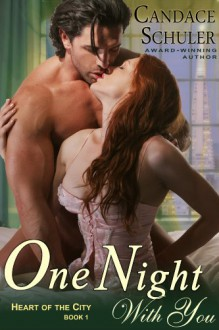 One Night with You - Candace Schuler
