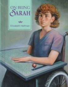 On Being Sarah - Elizabeth Helfman