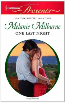 One Last Night - Melanie Milburne