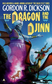 The Dragon and The Djinn - Gordon R. Dickson