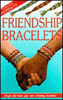 Friendship Bracelets - Ray Gibson