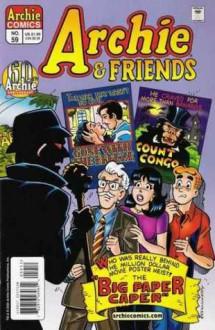 Archie and Friends #59 - George Gladir, Rex Lindsey, Rich Koslowski, Bill Yoshida, Stephanie Vozzo, Victor Gorelick, Richard Goldwater