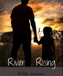River Rising - Brittan Kunsman