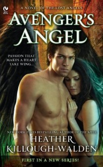 Avenger's Angel (The Lost Angel, #1) - Heather Killough-Walden