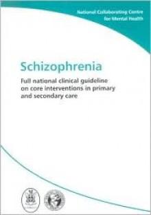 Schizophrenia (Nice Guideline) - Clive E. Adams