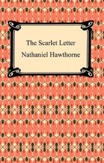 The Scarlet Letter [with Biographical Introduction] - Nathaniel Hawthorne