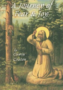 A Journey of Fear and Joy - Oswin Craton