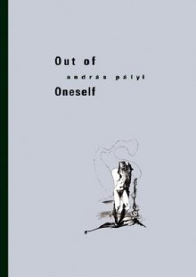 Out of Oneself - Andras Palyi,Imre Goldstein