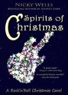 Spirits of Christmas - Nicky Wells