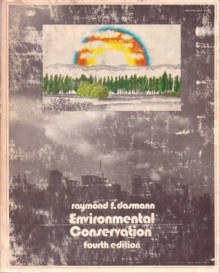 Environmental Conservation - Raymond F. Dasmann