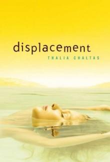 Displacement - Thalia Chaltas