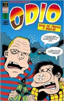 Odio, vol. 7: Dias de priva y rosas/ Hate vol. 7: Days of Booze & Roses (Odio)/ Spanish Edition - Peter Bagge