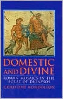 Domestic and Divine - Christine Kondoleson, Christine Kondoleson