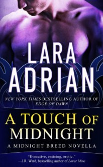 A Touch of Midnight (Midnight Breed, #0.5) - Lara Adrian