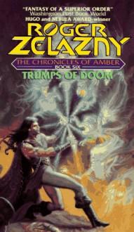 Trumps of Doom - Roger Zelazny