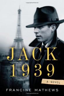 Jack 1939 - Francine Mathews