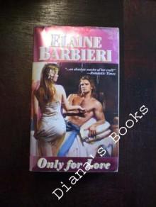Only for Love - Elaine Barbieri