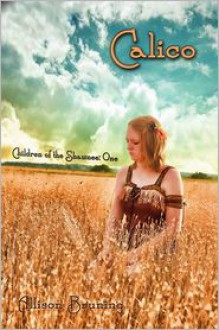 Calico - Allison Bruning