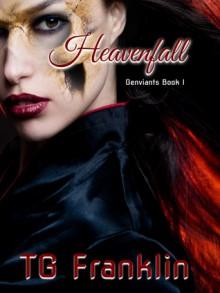 Heavenfall - T.G. Franklin