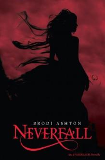 Neverfall - Brodi Ashton