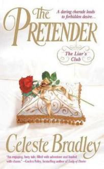 The Pretender (Liar's Club, #1) - Celeste Bradley