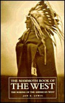 Mammoth Book of the West - Jon E. Lewis