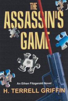 The Assassin's Game - H. Terrell Griffin