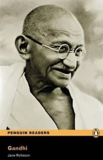 Gandhi (Penguin Readers, Level 2) - Jane Rollason
