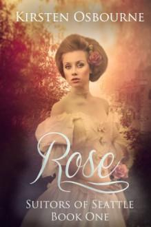 Rose - Kirsten Osbourne