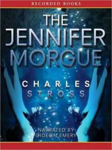 The Jennifer Morgue - Charles Stross,Gideon Emery