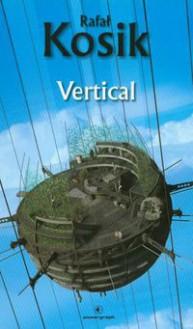 Vertical - Rafał Kosik