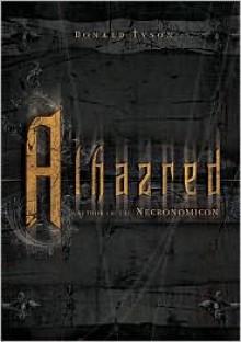 Alhazred: Author of the Necronomicon (Necronomicon Series) - Donald Tyson