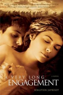 A Very Long Engagement - Sébastien Japrisot, Linda Coverdale, Isabel Keating