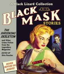 The Shrieking Skeleton: And Other Crime Fiction from the Legendary Magazine - Otto Penzler, Richard Ferrone, David LeDoux