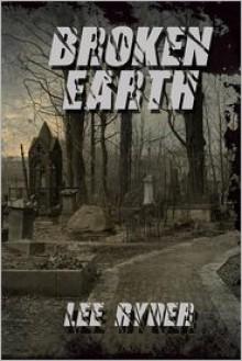 Broken Earth - Lee Ryder