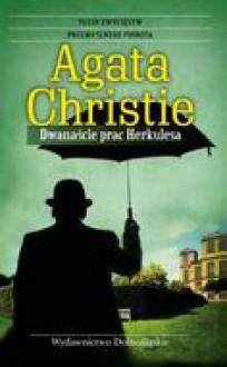 Dwanaście prac Herkulesa - Christie Agatha
