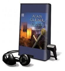 Elidor [With Earbuds] - Alan Garner, Jonathan Keeble