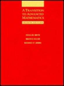Transition to Advanced Mathematics - Doug Smith, Maurice Eggen, Richard St. Andre