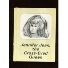 Jennifer Jean, the Cross-Eyed Queen - Karen Ritz