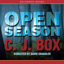 Open Season - C.J. Box, David Chandler