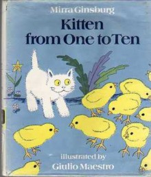 Kitten from One to Ten - Mirra Ginsburg, Giulio Maestro