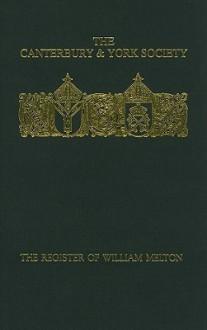 The Register of William Melton, Archbishop of York, 1317-1340, Volume 4 - Reginald Brocklesby
