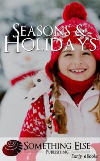 Seasons & Holidays (Early eBooks) - Something Else Publishing