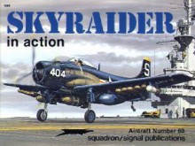 AD Skyraider in Action - Aircraft No. 60 - Jim Sullivan