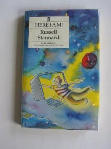 Here I Am - Russel Stannard